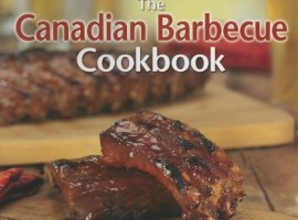 The Canadian Barbecue Cookbook,